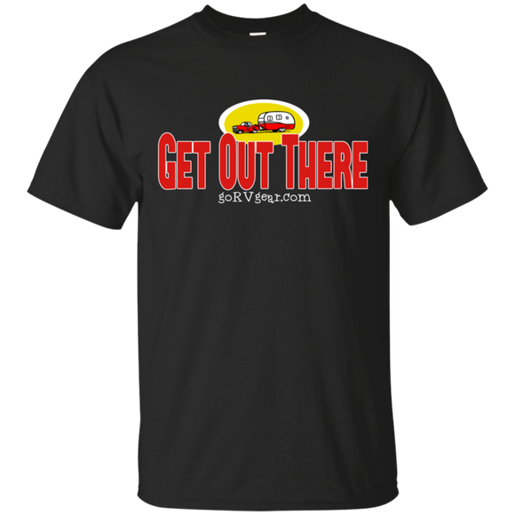 Get out there G200 Gildan Ultra Cotton T-Shirt