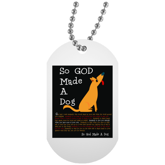 So God Made A Dog BLK UN5588 White Dog Tag