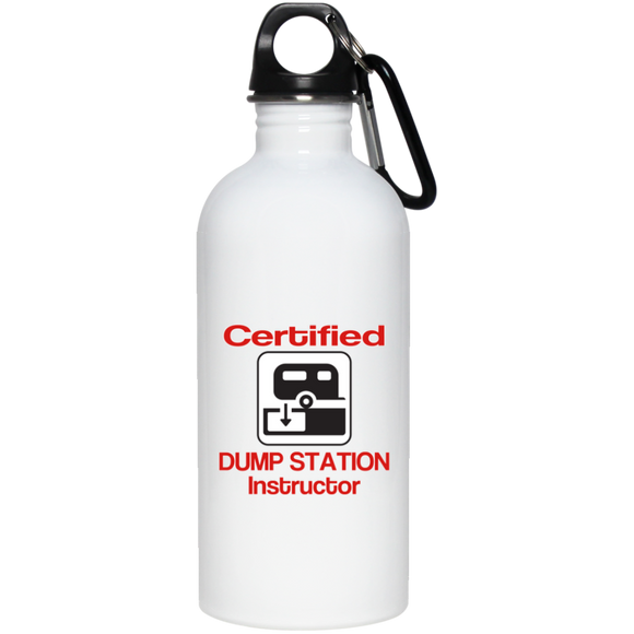 Certified Dump Instructor 20 oz Stainless Steel Water Bottle