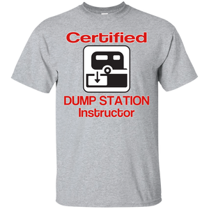 Dump Station Instructor Custom Ultra Cotton T-Shirt