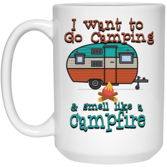 Smell Like A Campfire Mug - 15oz