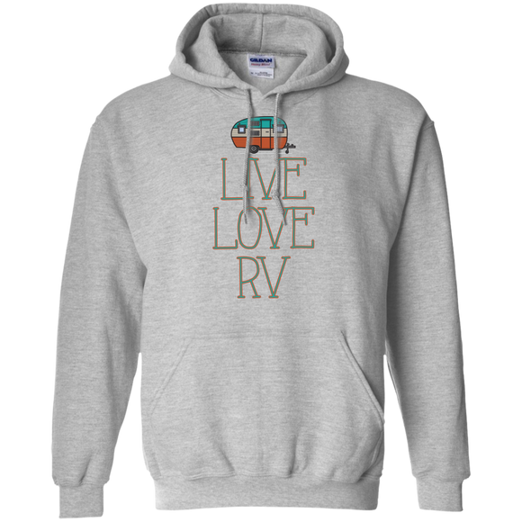 Live Love RV Pullover Hoodie 8 oz