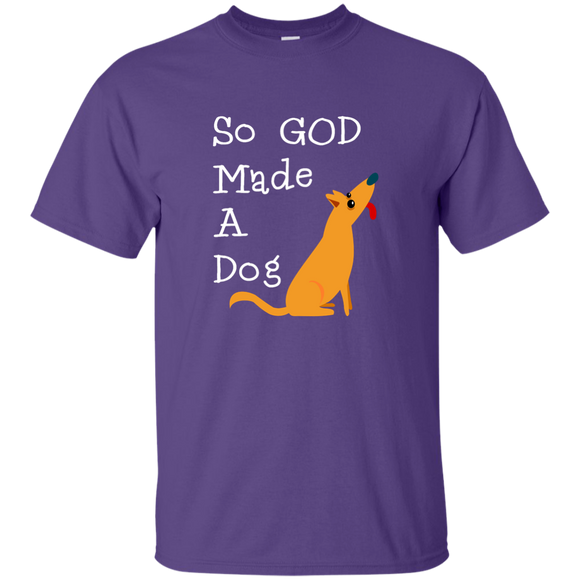 God Made a Dog frt G200 Gildan Ultra Cotton T-Shirt