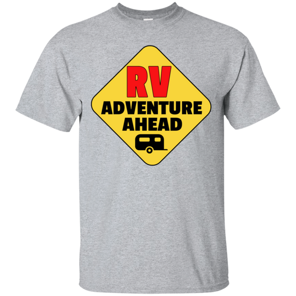 Rv adventure ahead G200 Gildan Ultra Cotton T-Shirt