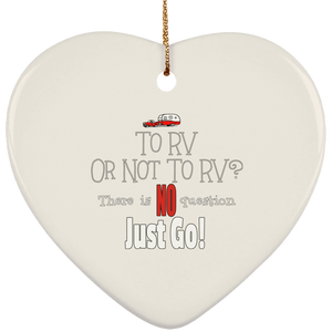 To rv or not SUBORNH Ceramic Heart Ornament