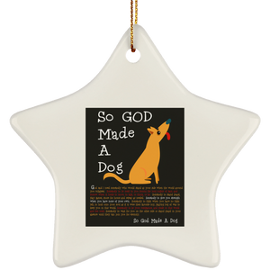 So God Made A Dog BLK SUBORNS Ceramic Star Ornament