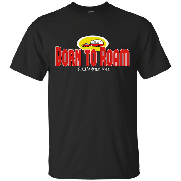 Born to Roam G200 Gildan Ultra Cotton T-Shirt