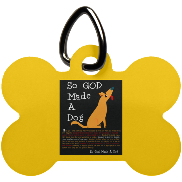 So God Made A Dog BLK UN5771 Dog Bone Pet Tag