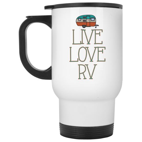 Live Love RV White Travel Mug