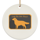 Live by my rule SUBORNC Ceramic Circle Ornament