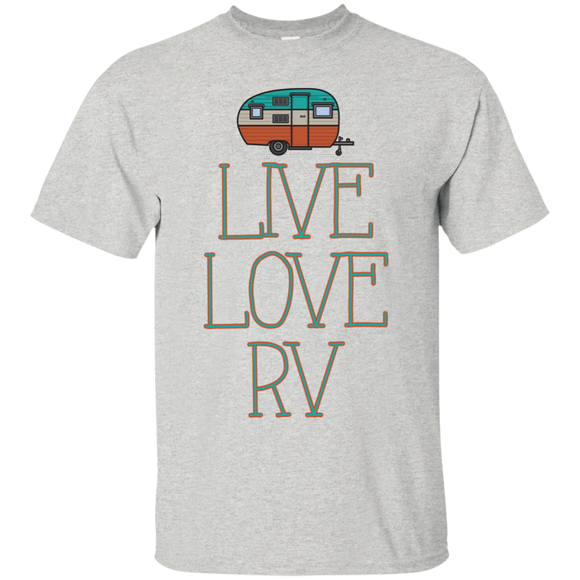 Live Love RV Ultra Cotton T-Shirt