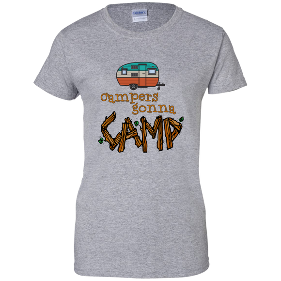 Campers Gonna Camp Ladies Custom 100% Cotton T-Shirt