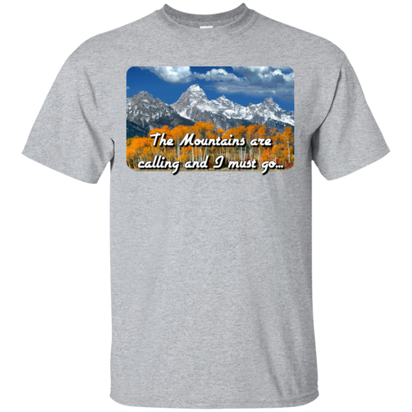 Mountains are calling G200 Gildan Ultra Cotton T-Shirt