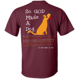 God Made A Dog G200 Gildan Ultra Cotton T-Shirt