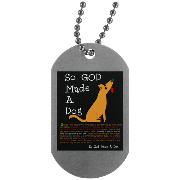 So God Made A Dog BLK UN4004 Silver Dog Tag
