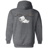 Lets roll 2 G185 Gildan Pullover Hoodie 8 oz.
