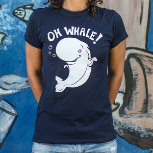 Ladies Oh Whale! T-Shirt