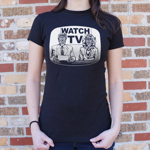 Ladies They Live On TV T-Shirt