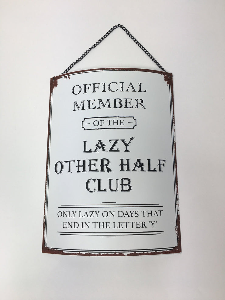 Lazy Other Half Plaque