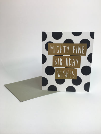 Mighty Fine Birthday Wishes Card