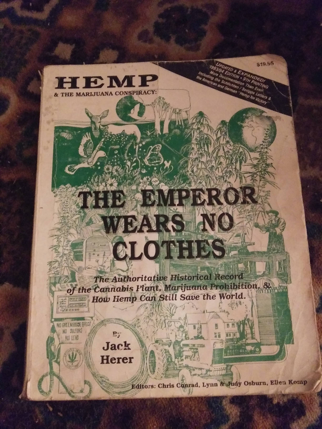 Hemp and The Marijuana Conspiracy: The Emporor Wears No Clothes by Jack Herer