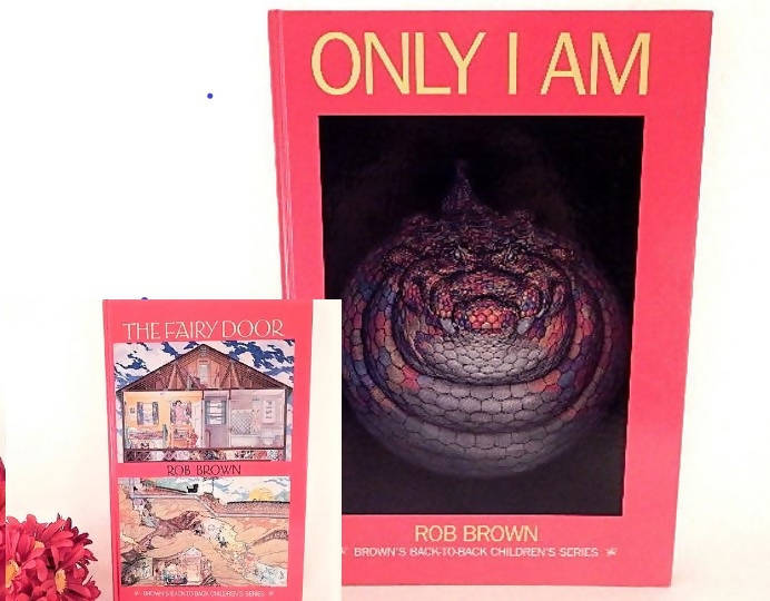 Childrens Book Only I Am and The Fairy Door Back-to-Back 2 in 1 Imagination and Adventure Storybook Vintage 1995 by Rob Brown