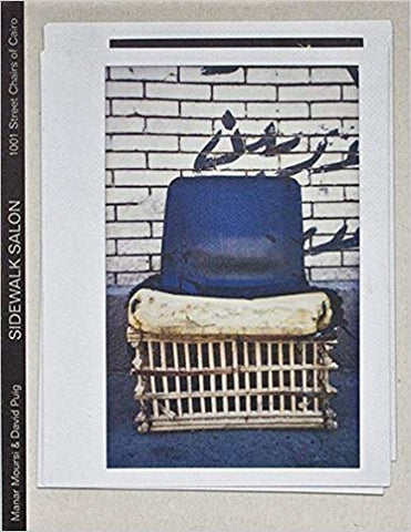 Sidewalk Salon: 1001 Street Chairs of Cairo
