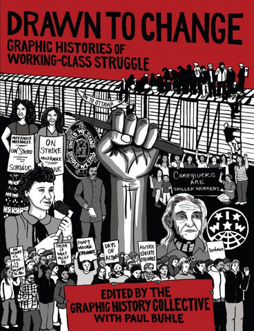 Drawn to Change: Graphic Histories of Working Class Struggle feat. Kwentong Bayan Collective