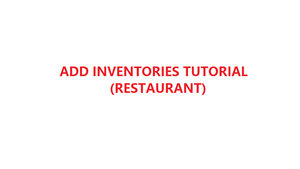 How to add and manage your inventories in YMJ POS software (Restaurant)