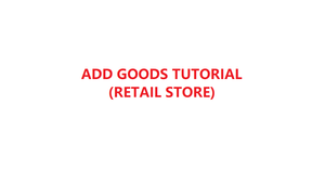 How to Add goods in YMJ POS software (Retail Store)