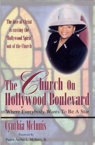 The Church on Hollywood Blvd by Dr. Cynthia McInnis