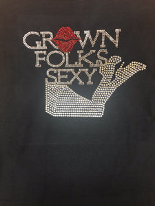 Grown Folks Sexy Bling T-Shirt
