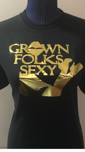 Grown Folks Sexy Golden Girl T-Shirt
