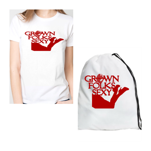 Grown Folks Sexy T-Shirt & Shoe Bag Set