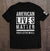 American Lives Matter (MADE IN THE USA)