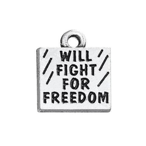 Will Fight For Freedom (Charm)