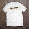 Definition of a Deplorable T-Shirt (Made in the USA)