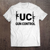 F**K Gun Control T-Shirt  (MADE IN THE USA)