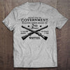 Government vs. Second Amendment T-shirt (MADE IN THE USA)