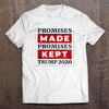 Promises Made Promises Kept T-Shirt