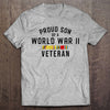 Proud Son of a WWII Veteran T-shirt (MADE IN THE USA)