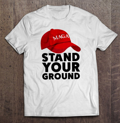 Stand Your Ground T-Shirt (MADE IN THE USA)
