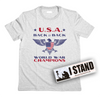 "Back to Back World War Champions Patriotic T-Shirt (MADE IN THE USA) + Free ""I Stand"" Bumper Sticker"