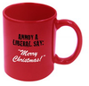 "Annoy A Liberal: Say, ""Merry Christmas"" Coffee Mug & Christmas Blend Coffee"