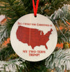 Two-Term Trump Holographic Christmas Ornament