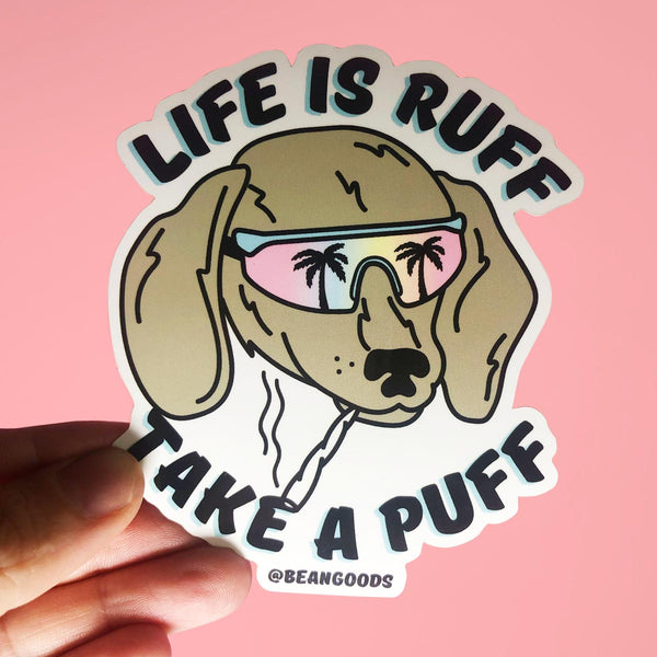life is ruff sticker sticker - BeanGoods
