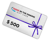 Signs in the Making Gift Card