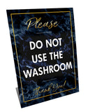 Please Do NOT Use The Washroom - MARBLE