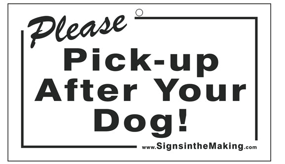Coroplast Card - Please Pick-up After Your Dog!
