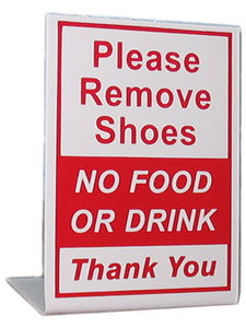 Stand up, Red, Please Remove Shoes, No Food ...